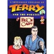 L'intégrale Couleur De Terry And The Pirates (Milton Caniff) (Éditions Zenda) : Lot Des Deux Tomes En 1ère Édition.