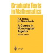 A Course in Homological Algebra by P. J. Hilton