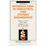 Introduction to Industrial and Systems Engineering by Wayne C. Turner