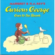 Margret & H.A. Rey's Curious George Goes to the Beach by Margret Rey