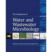 Handbook of Water and Wastewater Microbiology by Duncan Mara