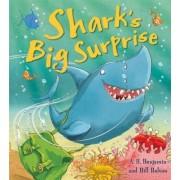 Shark's Big Surprise by A. H. Benjamin