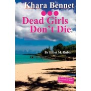 Dead Girls Don't Die