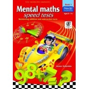 Mental Maths Speed Tests: Book 1 by Gunter Schymkiw