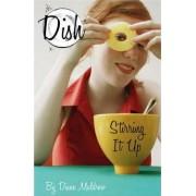 Stirring It Up by Diane Muldrow