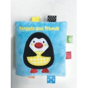 Penguin and Friends: A Soft and Fuzzy Book Just for Baby!