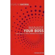 Manage Your Boss by A & C Black Publishers Ltd