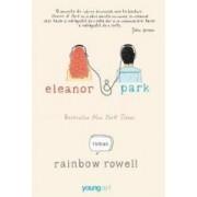 Eleanor si Park - Rainbow Rowell