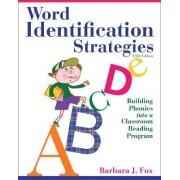 Word Identification Strategies by Barbara J. Fox