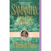 A Perfect Hero by Samantha James