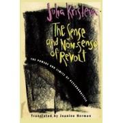 The Sense and Non-Sense of Revolt by Julia Kristeva