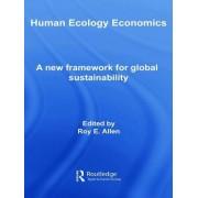 Human Ecology Economics by Roy E. Allen