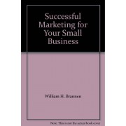 Successful Marketing For Your Small Business