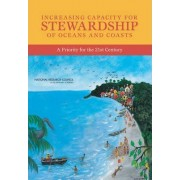 Increasing Capacity for Stewardship of Oceans and Coasts by Committee on International Capacity-Building for the Protection and Sustainable Use of Oceans and Coasts