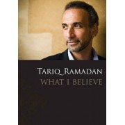 What I Believe by Tariq Ramadan