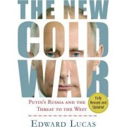 The New Cold War by Edward Lucas