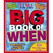 Time for Kids Big Book of When by Time for Kids Magazine