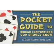 The Pocket Guide to Bridge Conventions by Barbara Seagram
