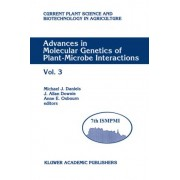 Advances in Molecular Genetics of Plant-Microbe Interactions: v. 3 by Michael J. Daniels