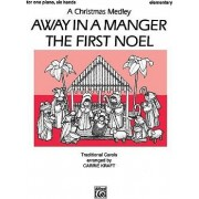 Away in a Manger / The First Noel by Carrie Kraft