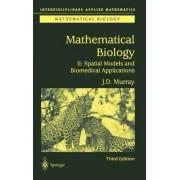 Mathematical Biology: v. 2 by James D. Murray
