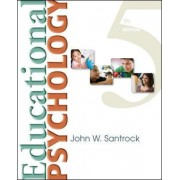 Educational Psychology by John W. Santrock