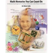 Math Memories You Can Count on by Jo-Anne Lake