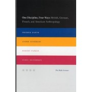 One Discipline, Four Ways by Fredrik Barth