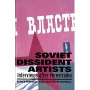 Soviet Dissident Artists by Matthew Baigell