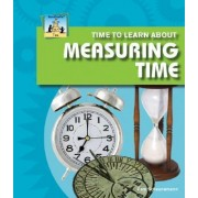 Time to Learn about Measuring Time by Pam Scheunemann