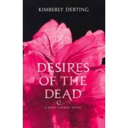 Desires of the Dead by Kimberly Derting