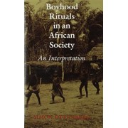 Boyhood Rituals in an African Society by Simon Ottenberg