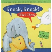 Knock, Knock! by Tad Hills