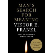 Man's Search for Meaning by Viktor E Frankl