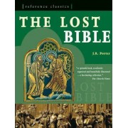 The Lost Bible by J. R. Porter