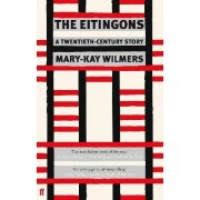 The Eitingons by Mary-Kay Wilmers
