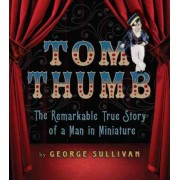Tom Thumb by George Sullivan