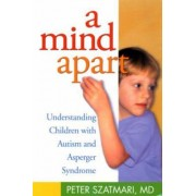 A Mind Apart by Peter Szatmari