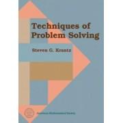 Techniques of Problem Solving by Steven G. Krantz