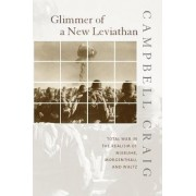 Glimmer of a New Leviathan by Campbell Craig