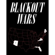 Blackout Wars by Dr Peter Vincent Pry