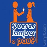 T-shirt Queres Lamber o Pau?