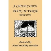 A Child's Own Book of Verse, Book One by Ada M. Skinner