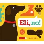 Eli, No! by Katie Kirk