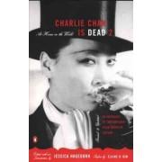 Charlie Chan is Dead II by Jessica Tarahata Hagedorn