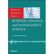 Methods and Applications of Statistics in Business, Finance, and Management Science by N. Balakrishnan