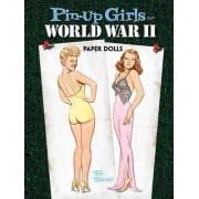 Pin-Up Girls of World War II Paper Dolls by Tom Tierney