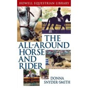 The All Around Horse and Rider by Donna Snyder-Smith