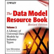 The Data Model Resource Book: v. 2 by Len Silverston