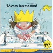 Lavate las manos!/ Wash Your Hands! by Tony Ross